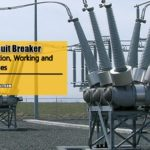 Sulphur Hexafluoride SF6 Circuit Breakers Construction Working and Advantages