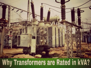 why transformers are rated in kva