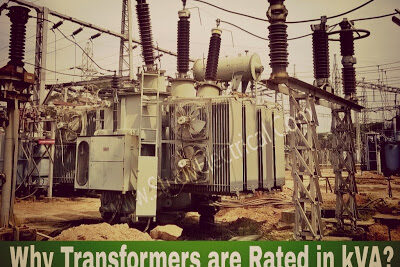Why Transformers are Rated in kVA, Not in kW?