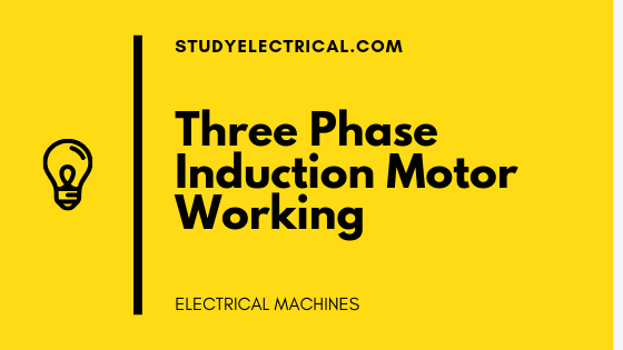 Three-Phase-Induction-Motor-Working