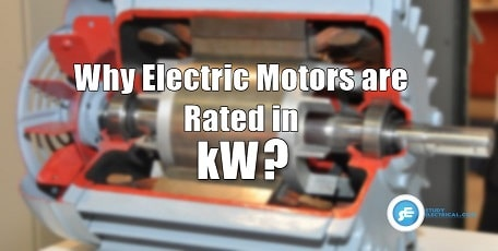 Why Electric Motors Rated in KW