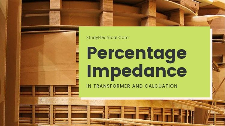 Percentage Impedance of Transformer