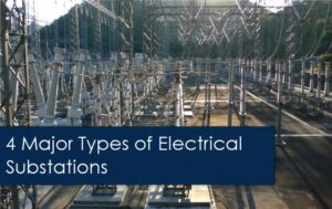 4 2Bmajor 2Btypes 2Bof 2Bsubstations