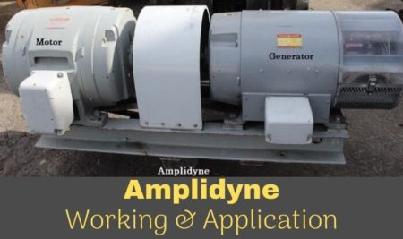 Amplidyne – Working and Application
