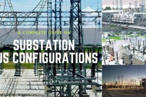 Substation Bus Configurations